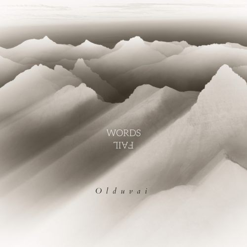 Olduvai---Words-Fail-EP